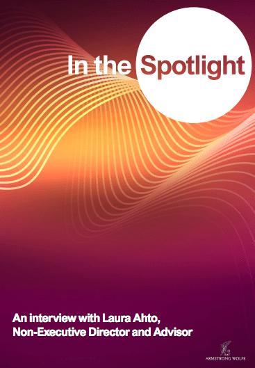 In the Spotlight: An interview with Laura Ahato, Non-Executive Director & Advisor