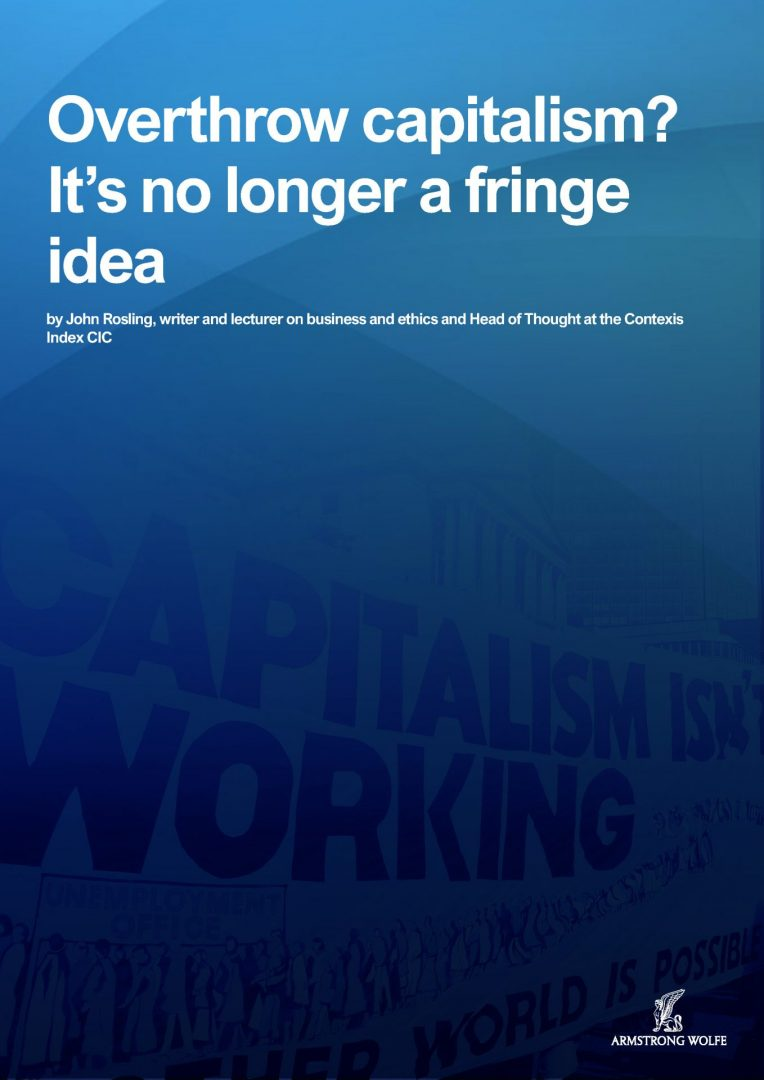 Overthrow capitalism? It's no longer a fringe idea