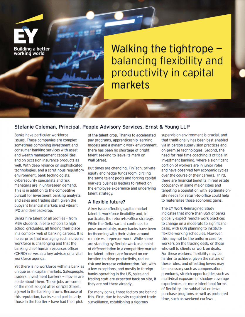Walking the tightrope — balancing flexibility and productivity in capital markets